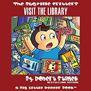 The Bugville Critters Visit the Library Audiobook