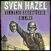 Kommando Reichsführer Himmler (Sven Hazels krigsromaner 9) | Sven Hazel