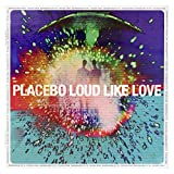 Placebo: Loud Like Love (PL) [CD]