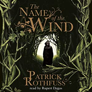 The Name of the Wind | [Patrick Rothfuss]
