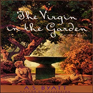 The Virgin in the Garden | [A. S. Byatt]