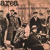 Concerto Teatro Uomo By Area (2014-06-17)