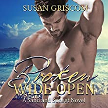 Broken Wide Open Audiobook by Susan Griscom Narrated by Tor Thom, Charley Ongel
