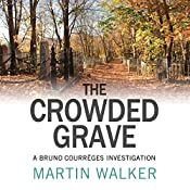 The Crowded Grave | Martin Walker