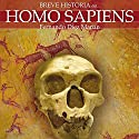 Breve historia del Homo Sapiens (       UNABRIDGED) by Fernando Diez Martín Narrated by Chema Agulló
