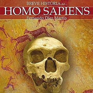 Breve historia del Homo Sapiens Audiobook
