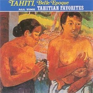 All Time Tahitian Favorites