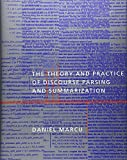 The Theory and Practice of Discourse Parsing and Summarization (MIT Press)