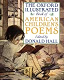 img - for The Oxford Illustrated Book of American Children's Poems book / textbook / text book