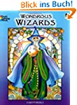Wondrous Wizards (Dover Coloring Books)