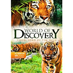 World Of Discovery - Tiger: Lord of the Wild (Amazon.com Exclusive)