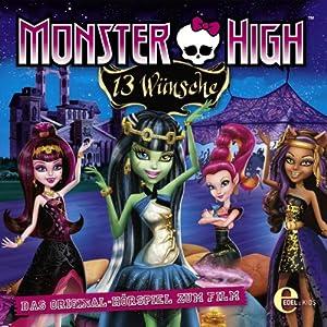 Monster High: 13 Wünsche Hörspiel