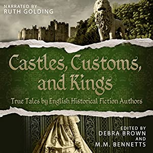 Castles, Customs, and Kings Audiobook