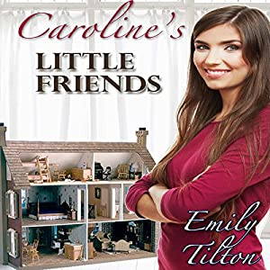 Caroline's Little Friends Audiobook