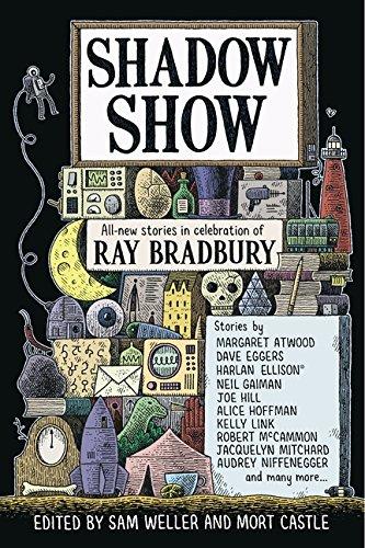 Shadow Show: All-New Stories in Celebration of Ray Bradbury PDF