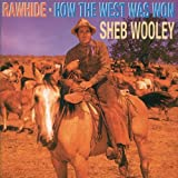 Rawhide/How the west was won Sheb Wooley