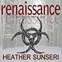 Renaissance Audiobook by Heather Sunseri Narrated by Jeena Yi, Dan Bittner