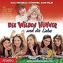 Die wilden Hühner und die Liebe: Das Original-Hörspiel zum Film Hörspiel von Cornelia Funke Gesprochen von: Michelle von Treuberg