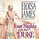 Four Nights with the Duke Audiobook by Eloisa James Narrated by Susan Duerden