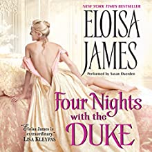 Four Nights with the Duke (       UNABRIDGED) by Eloisa James Narrated by Susan Duerden