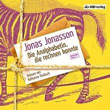 Die Analphabetin, die rechnen konnte (       ungekürzt) von Jonas Jonasson Gesprochen von: Katharina Thalbach