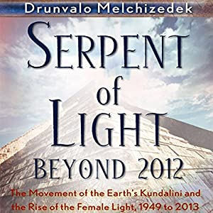 Serpent of Light: Beyond 2012 Audiobook