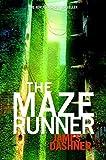 By James Dashner The Maze Runner (Maze Runner, Book One) (First Edition)