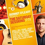Various Artists Dermot O'Leary Presents The Saturday Sessions 2011