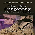 The Odd Purgatory of My Personal Perception: Little Portraits | Keith Hamilton Cobb