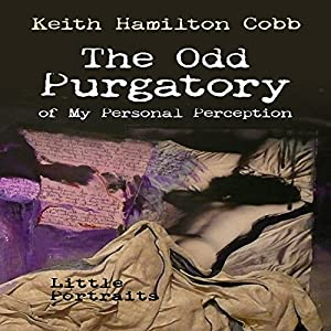 The Odd Purgatory of My Personal Perception Audiobook