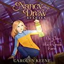 The Clue at Black Creek Farm: Nancy Drew Diaries, Book 9 (       UNABRIDGED) by Carolyn Keene Narrated by Jorjeana Marie