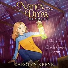 The Clue at Black Creek Farm: Nancy Drew Diaries, Book 9 (       UNABRIDGED) by Carolyn Keene Narrated by Jorjeana Marie