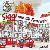 Siggi und die Feuerwehr (Siggi Blitz) | Thomas Krüger