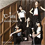 I miss you/THE FUTURE(初回盤A)(DVD付)