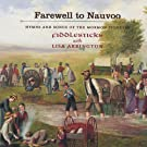 Farewell to Nauvoo - Hymns and Songs of the Mormon Pioneers