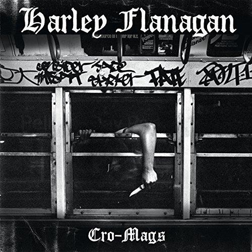 Cro-Mags by Harley Flanagan