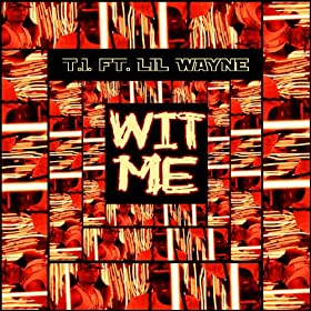 Wit Me (feat. Lil Wayne) - Single
