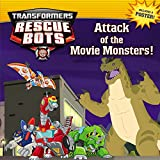 img - for Transformers Rescue Bots: Attack of the Movie Monsters! book / textbook / text book