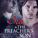 Sin and the Preacher's Son Audiobook by Bonnie Dee, Summer Devon Narrated by Gary Furlong