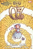 Oz: Road to Oz (Marvel Classics)