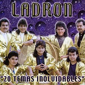 Grupo Ladron - 20 Temas Inolvidables - Amazon.com Music