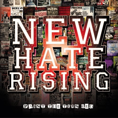 Paint the Town Red by New Hate Rising (2014-03-04)