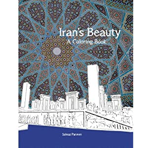 Iran's Beauty: A Coloring Book (Persian Edition)