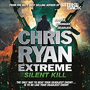 Chris Ryan Extreme: Silent Kill Hörbuch