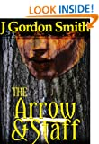 The Arrow & Staff (Gemstone Series, Epic Swords & Sorcery Fantasy, Book 4.1)