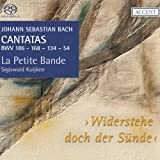 J.S. Bach: Cantatas for the complete liturgical year Vol 17 - Widerstehe doch der Sünde, BWV186, 168, 134, 54