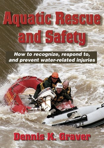 Aquatic Rescue and Safety: How to recognize, respond to,...