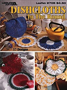 Crochet Patterns In The Round : Amazon.com: Dishcloths In The Round - Crochet Patterns ...