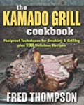 The Kamado Grill Cookbook: 150 Delici...