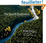 The Sacred Headwaters: The Fight to S...